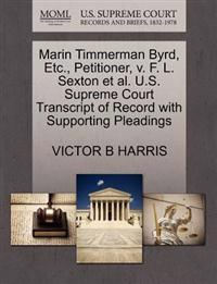 Marin Timmerman Byrd, Etc., Petitioner, V. F. L. Sexton et al. U.S. Supreme Court Transcript of Record with Supporting Pleadings