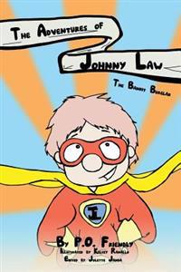 The Adventures of Johnny Law: The Bandit Burglar