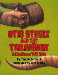 Otis Steele and the Taileebone!