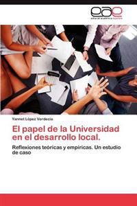 El Papel de La Universidad En El Desarrollo Local.