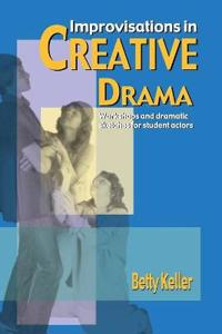 Improvisations in Creative Drama