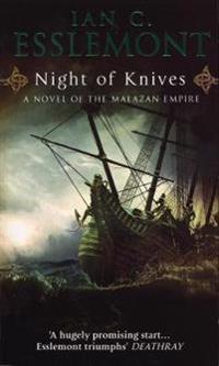 Night of knives - a novel of the malazan empire