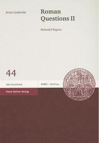 Roman Questions II: Selected Papers