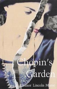 Chopin's Garden