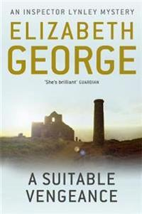 Suitable vengeance - an inspector lynley novel: 4