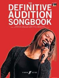 Definitive audition songbook - (piano/ vocal/ guitar)