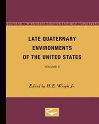 Late Quaternary Environments of the United States
