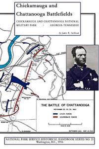 Chickamauga and Chattanooga Battlefields