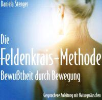 Die Feldenkrais Methode. CD