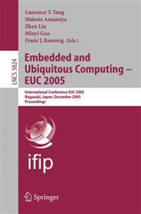 Embedded and Ubiquitous Computing - EUC 2005