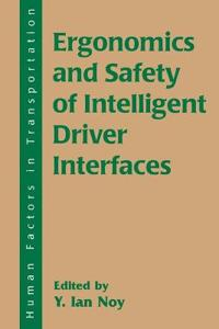 Ergonomics and Safety of Intelligent Driver Interfaces