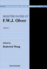 Selected Papers of F. W. J. Olver