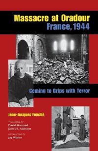 Massacre At Oradour