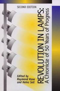 Revolution in Lamps:a Chronicle of 50 Years of Progress