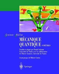Mecanique Quantique. Symetries