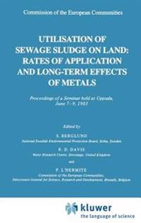 Utilisation of Sewage Sludge on Land