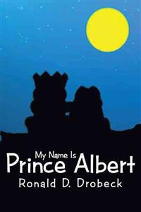 My Name Is Prince Albert