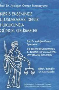 Recent Developments in International Maritime Law Related to Cyprus