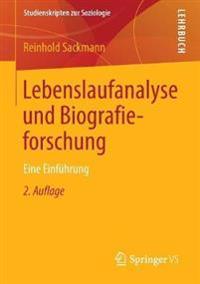 Lebenslaufanalyse Und Biografieforschung: Eine Einführung