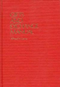 Gifts and Exchange Manual