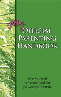 My Official Parenting Handbook