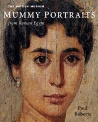 British Museum Mummy Portraits from Roman Egypt