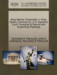 Borg-Warner Corporation V. King-Seeley Thermos Co. U.S. Supreme Court Transcript of Record with Supporting Pleadings
