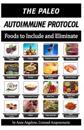 The Paleo Autoimmune Protocol: Quick Reference Food Chart in Black and White