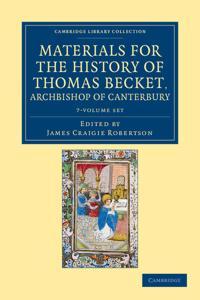 Materials for the History of Thomas Becket, Archbishop of Canterbury