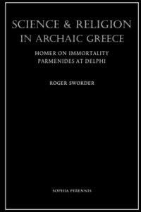 Science and Religion in Archaic Greece