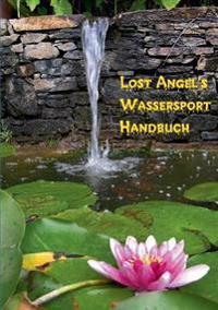 Lost Angel's Wassersport-Handbuch
