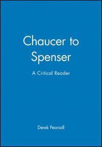Chaucer to Spenser