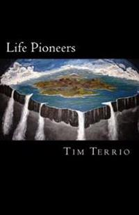 Life Pioneers: The Edge of Possibility!