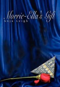 Morrie-Ella's Gift