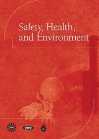 Safety, Health, and Environment
