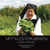Mitt klosterkjøkken - Sheryl Frances Chen   Ridgeroadrun.org