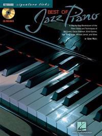 Best of Jazz Piano: A Step-By-Step Breakdown of the Piano Styles & Techniques of Bill Evans, Oscar Peterson, & Others [With CD]