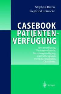 Casebook Patientenverfugung