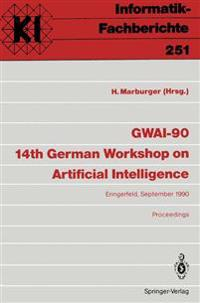 GWAI-90 14th German Workshop on Artificial Intelligence