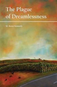 The Plague of Dreamlessness