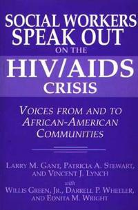 Social Workers Speak Out on the HIV/Aids Crisis