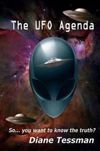 The UFO Agenda: So... You Want to Know the Truth?