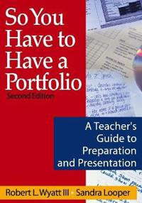 So You Have to Have a Portfolio