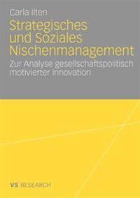 Strategisches Und Soziales Nischenmanagement