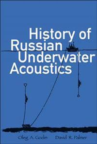 History Of Russian Underwater Acoustics