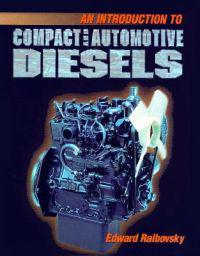 An Introduction to Compact and Automotive Diesels