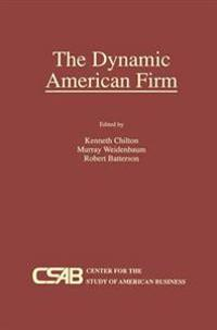 The Dynamic American Firm