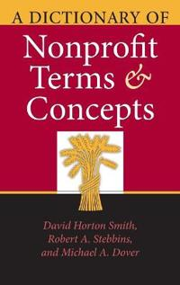 A Dictionary of Nonprofit Terms And Concepts