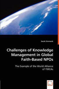 Challenges of Knowledge Management in Global Faith-Based NPOs