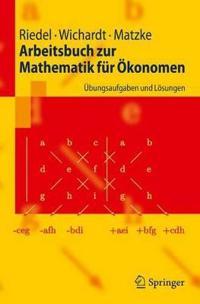 Arbeitsbuch Zur Mathematik Fur Okonomen